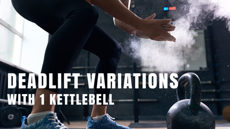 Kettlebell Deadlift Variations