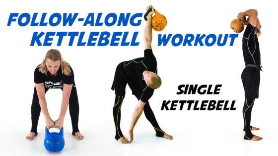 Follow-Along Single Kettlebell Workout