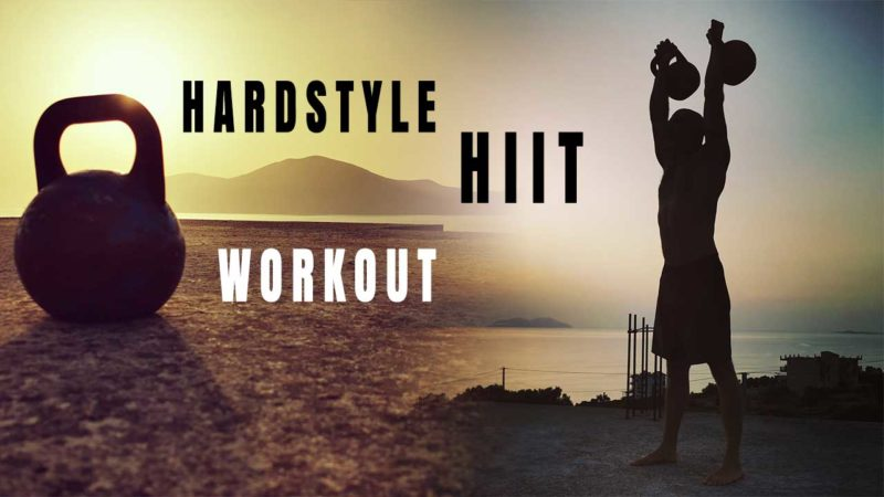 Hardstyle HIIT Workout